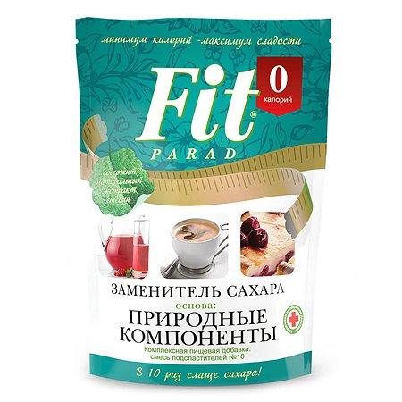 Сахарозаменитель Fit Parad смесь подсластителей №10 150г
